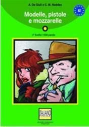 Modelle, Pistole, E Mozzarellee - With CD - A. De Giuli