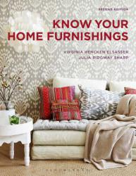 Know Your Home Furnishings A New copy of  Know Your Home Furnishings  by Elsasser. Ships directly from Textbooks.com