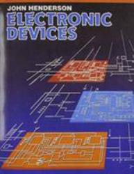 Electronic Devices : Concepts and Applications - John Henderson