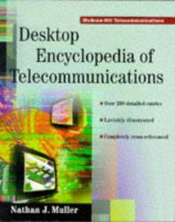 Desktop Encyc. of Telecommunications Excellent Marketplace listings for  Desktop Encyc. of Telecommunications  by Muller starting as low as $1.99!