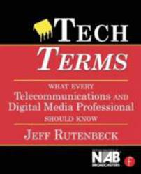 Tech Terms Excellent Marketplace listings for  Tech Terms  by Jeffrey B. Rutenbeck starting as low as $1.99!