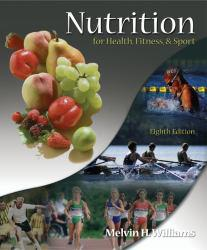 Nutrition for Health, Fitness, and Sport Excellent Marketplace listings for  Nutrition for Health, Fitness, and Sport  by Melvin H Williams starting as low as $1.99!