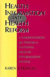 Health Information and Health Reform Excellent Marketplace listings for  Health Information and Health Reform  by Duncan starting as low as $9.99!
