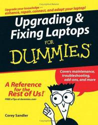 Upgrading and Fixing Laptops for Dummies Excellent Marketplace listings for  Upgrading and Fixing Laptops for Dummies  by Corey Sandler starting as low as $2.91!