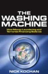 Washing Machine : How Money Laundering and Terrorist Financing Soils Us Excellent Marketplace listings for  Washing Machine : How Money Laundering and Terrorist Financing Soils Us  by Nick Kochan starting as low as $1.99!