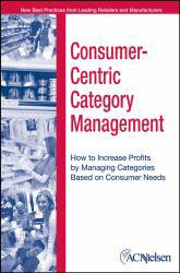 Consumer-Centric Category A digital copy of  Consumer-Centric Category  by A.C. Nielsen. Download is immediately available upon purchase!