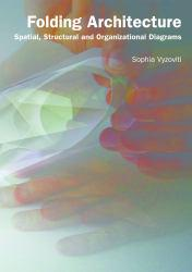 Folding Architecture Excellent Marketplace listings for  Folding Architecture  by Sofia Vyzoviti starting as low as $9.62!