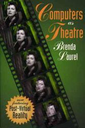 Computers as Theatre Excellent Marketplace listings for  Computers as Theatre  by Brenda Laurel starting as low as $1.99!