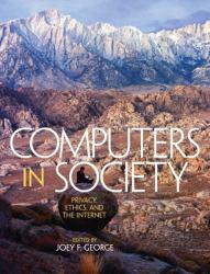 Computers in Society Excellent Marketplace listings for  Computers in Society  by Joey F.  George starting as low as $1.99!