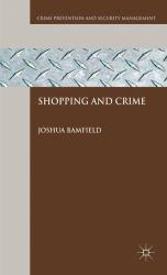 Shopping and Crime Excellent Marketplace listings for  Shopping and Crime  by Joshua Bamfield starting as low as $63.98!