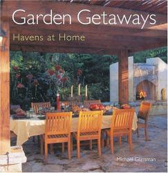 Garden Getaways : Havens at Home Excellent Marketplace listings for  Garden Getaways : Havens at Home  by Michael Glassman starting as low as $1.99!