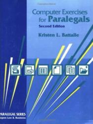 Introduction to Computers for Paralegals (Computer Excercises) Excellent Marketplace listings for  Introduction to Computers for Paralegals (Computer Excercises)  by Kristen L. Battaile starting as low as $15.59!