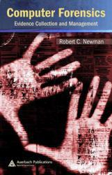 Computer Forensics A digital copy of  Computer Forensics  by Newman. Download is immediately available upon purchase!