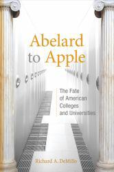 Abelard to Apple A digital copy of  Abelard to Apple  by Richard A. DeMillo. Download is immediately available upon purchase!