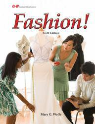 Fashion! A hand-inspected Used copy of  Fashion!  by Mary Gorgen Wolfe. Ships directly from Textbooks.com