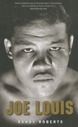 Joe Louis Excellent Marketplace listings for  Joe Louis  by Randy Roberts starting as low as $6.00!