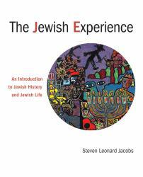 Jewish Experience: An Introduction to Jewish History and Jewish Life A hand-inspected Used copy of  Jewish Experience: An Introduction to Jewish History and Jewish Life  by Steven L. Jacobs. Ships directly from Textbooks.com