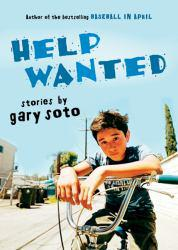 Help Wanted Excellent Marketplace listings for  Help Wanted  by Gary Soto starting as low as $1.99!