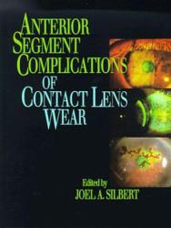 Anterior Segment... of Contact Lens Wear Excellent Marketplace listings for  Anterior Segment... of Contact Lens Wear  by Silbert starting as low as $1,496.01!