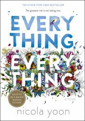 Everything, Everything A hand-inspected Used copy of  Everything, Everything  by Nicola Yoon. Ships directly from Textbooks.com