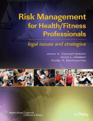 Risk Management for Health/Fitness Professionals: Legal Issues and Strategies A hand-inspected Used copy of  Risk Management for Health/Fitness Professionals: Legal Issues and Strategies  by JoAnn M. Eickhoff-Shemek. Ships directly from Textbooks.com