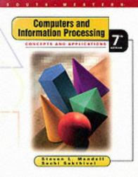 Computers and Information Processing : Concepts and Applications Excellent Marketplace listings for  Computers and Information Processing : Concepts and Applications  by Steven L. Mandell starting as low as $1.99!