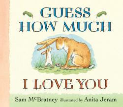 Guess How Much I Love You Excellent Marketplace listings for  Guess How Much I Love You  by Sam McBratney starting as low as $1.99!