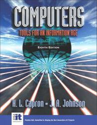 Computers : Tools for Information Age Brief Excellent Marketplace listings for  Computers : Tools for Information Age Brief  by H. Capron and J. Johnson starting as low as $2.02!