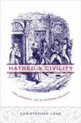 Hatred and Civility A digital copy of  Hatred and Civility  by Christopher Lane. Download is immediately available upon purchase!