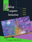Desktop Computer Animation : A Guide to Low-Cost Computer Animation A hand-inspected Used copy of  Desktop Computer Animation : A Guide to Low-Cost Computer Animation  by Gregory MacNicol. Ships directly from Textbooks.com