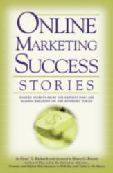 Online Marketing Success Stories Excellent Marketplace listings for  Online Marketing Success Stories  by Rene V. Richards starting as low as $1.99!