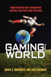Gaming the World A digital copy of  Gaming the World  by Markovits. Download is immediately available upon purchase!