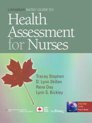 Canadian Bates' Guide to Health Assessment for Nurses - With CD Excellent Marketplace listings for  Canadian Bates' Guide to Health Assessment for Nurses - With CD  by Tracey Stephen starting as low as $1.99!