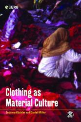 Clothing as Material Culture Excellent Marketplace listings for  Clothing as Material Culture  by Kuchler starting as low as $32.49!
