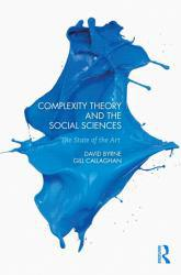 Complexity Theory and the Social Sciences : The state of the Art Excellent Marketplace listings for  Complexity Theory and the Social Sciences : The state of the Art  by David Byrne starting as low as $40.50!