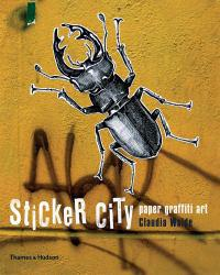 Sticker City: Paper Graffiti Art Excellent Marketplace listings for  Sticker City: Paper Graffiti Art  by Claudia Walde starting as low as $1.99!