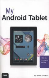 My Android Tablet A digital copy of  My Android Tablet  by Johnston. Download is immediately available upon purchase!