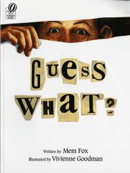 Guess What? Excellent Marketplace listings for  Guess What?  by Mem Fox starting as low as $1.99!