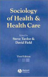 Sociology of Health and Health Care Excellent Marketplace listings for  Sociology of Health and Health Care  by Taylor starting as low as $2.97!