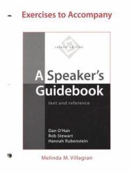 Speakers Guidebook : Exercises Excellent Marketplace listings for  Speakers Guidebook : Exercises  by Dan O'Hair, Rob Stewart and Hannah Rubenstein starting as low as $4.99!