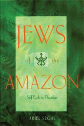 Jews of the Amazon Excellent Marketplace listings for  Jews of the Amazon  by Segal starting as low as $10.00!