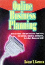 Online Business Planning Excellent Marketplace listings for  Online Business Planning  by Robert T. Gorman starting as low as $1.99!