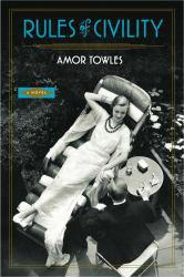 Rules of Civility Excellent Marketplace listings for  Rules of Civility  by Amor Towles starting as low as $1.99!