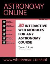 Astronomy Online Excellent Marketplace listings for  Astronomy Online  by Timothy F. Slater starting as low as $1.99!