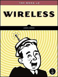 Book of Wireless Excellent Marketplace listings for  Book of Wireless  by Ross starting as low as $3.04!