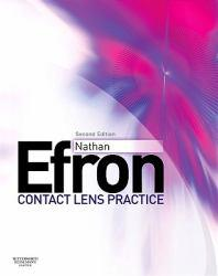 Contact Lens Practice Excellent Marketplace listings for  Contact Lens Practice  by Nathan Efron starting as low as $73.50!