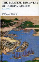 Japanese Discovery of Europe, 1720-1830 - Donald Keene