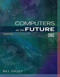 Computers in Your Future 2005, Complete Excellent Marketplace listings for  Computers in Your Future 2005, Complete  by Bill Daley starting as low as $1.99!