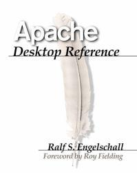 Apache Desktop Reference A hand-inspected Used copy of  Apache Desktop Reference  by Engelschall. Ships directly from Textbooks.com