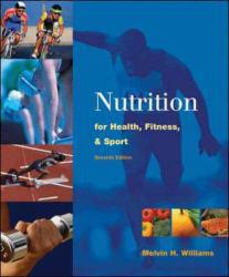 Nutrition for Health, Fitness, and Sport Excellent Marketplace listings for  Nutrition for Health, Fitness, and Sport  by Melvin H. Williams starting as low as $1.99!